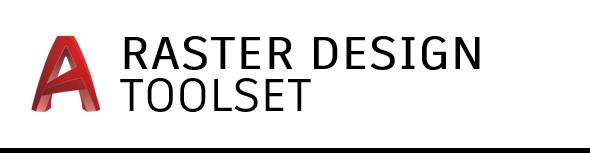 AutoCAD Raster Design toolset