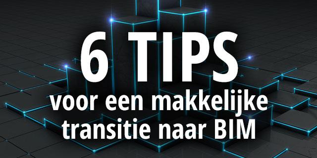 6-tips-voor-een-makkelijke-transitie-naar-BIM.jpg