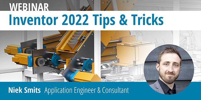 Webinar: Inventor 2022 Tips & Tricks